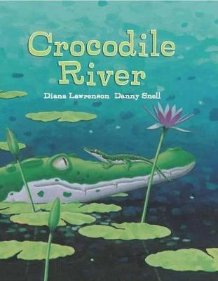 Crocodile River by Diana Lawrenson