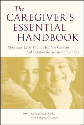 The Caregiver's Essential Handbook by Sasha Carr