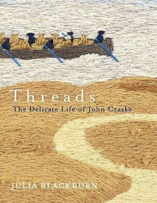 Threads by Julia Blackburn