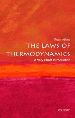 Laws of Thermodynamics: A Very Short Introduction by Peter W. Atkins
