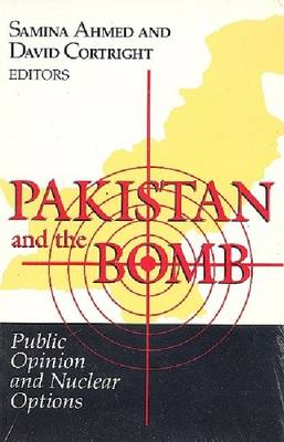 Pakistan and the Bomb by David Cortright