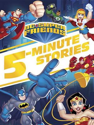DC Super Friends 5-Minute Story Collection book