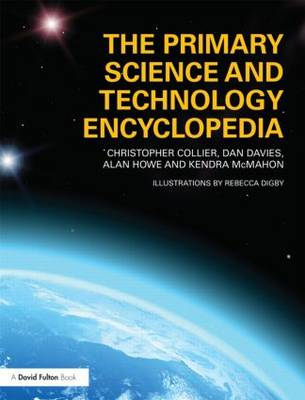 The Primary Science and Technology Encyclopedia by Christopher Collier