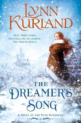 Dreamer's Song by Lynn Kurland