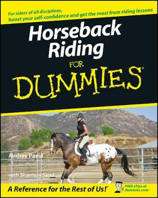 Horseback Riding For Dummies by Audrey Pavia