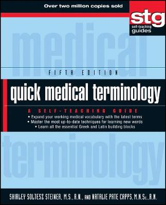 Quick Medical Terminology by Shirley Soltesz Steiner