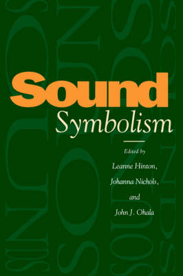 Sound Symbolism by Leanne Hinton