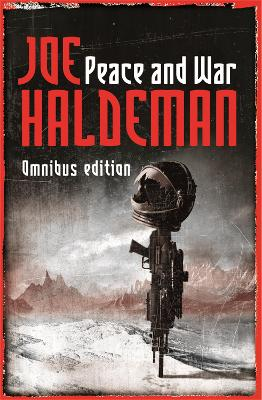 """Peace and War Omnibus Edition """"Forever Peace"""", """"Forever Free"""", """"Forever War"""" by Joe Haldeman"""
