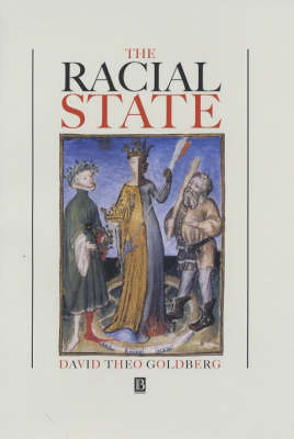 The Racial State by David Theo Goldberg