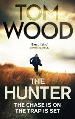 The Hunter by Tom Wood