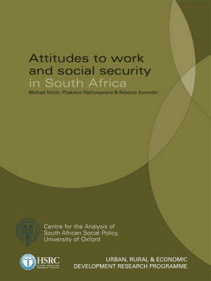 Attitudes to Work and Social Security in South Africa book