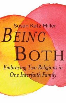 Being Both by Susan Katz Miller