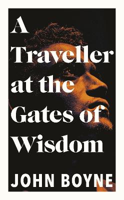 A Traveller at the Gates of Wisdom book