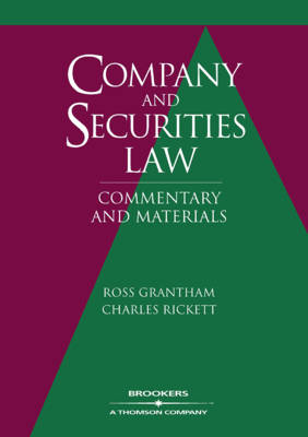 Company and Securities Law: Commentary and Materials by Ross Grantham