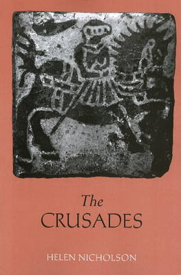 The Crusades by Helen Jane Nicholson