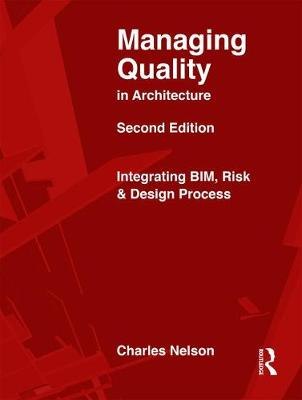 Managing Quality in Architecture by Charles Nelson