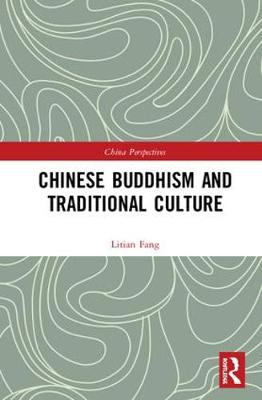Chinese Buddhism and Traditional Culture book