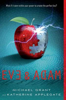 Eve & Adam by Katherine Applegate