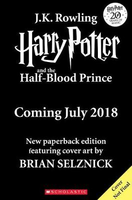 Harry Potter and the Half-Blood Prince by Brian Selznick