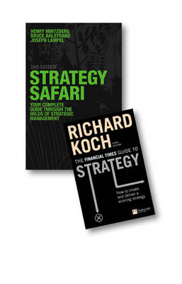 Value Pack: Strategy Safari/FT Guide to Strategy pk by Henry Mintzberg
