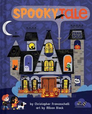 Spookytale (An Abrams Trail Tale) book