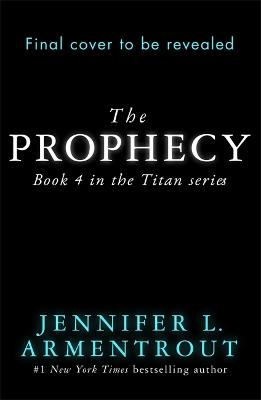 Prophecy by Jennifer L. Armentrout