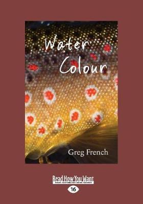Water Colour by Greg French