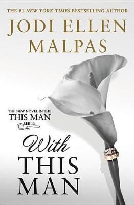 With This Man by Jodi Ellen Malpas