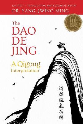 The DAO de Jing by Lao-Tzu