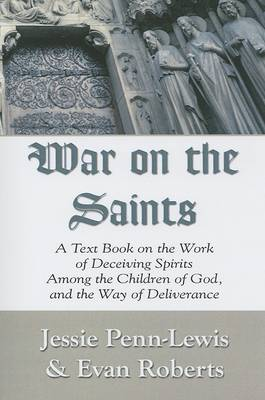 War on the Saints by Evan Roberts