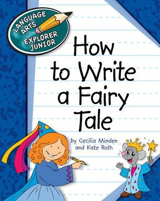 How to Write a Fairy Tale by Cecilia Roth Minden