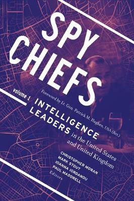 Spy Chiefs: Volume 1 by Christopher Moran