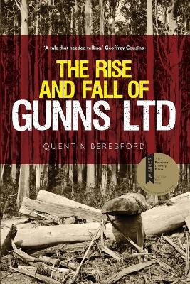Rise and Fall of Gunns Ltd book