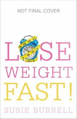 Lose Weight Fast by Susie Burrell
