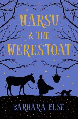 Harsu and the Werestoat by Barbara Else