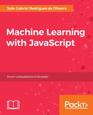 Machine Learning with JavaScript by Joao Oliveira