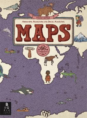 MAPS: Deluxe Edition by Aleksandra and Daniel Mizielinski