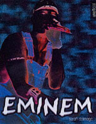 """Eminem"" by Ian Gittins"