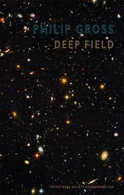 Deep Field by Philip Gross