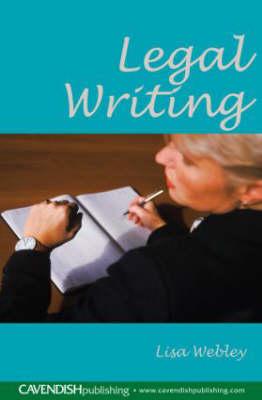 Legal Writing by Lisa Webley