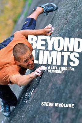 Beyond Limits by Steve McClure