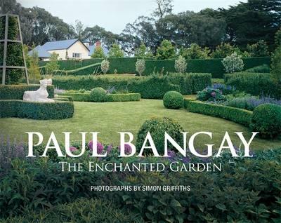 Enchanted Garden by Paul Bangay