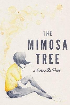 The Mimosa Tree by Antonella Preto