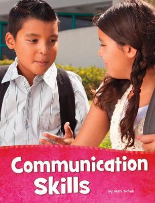 Communication Skills by Mari Schuh