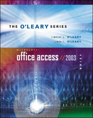 Microsoft Access 2003: With Student Data File CD by Timothy J. O'Leary