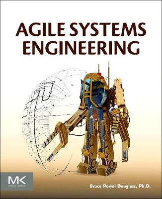 Agile Systems Engineering by Bruce Powel Douglass
