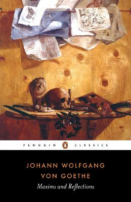 Maxims and Reflections by Johann Wolfgang von Goethe