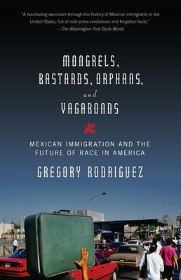 Mongrels, Bastards, Orphans, and Vagabonds book