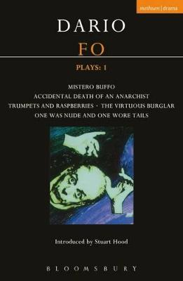 Fo Plays: V. 1: Mistero Buffo; Accidental Death...; Trumpets and Raspberries; Virtuous Burglar; One Was Nude... by Dario Fo