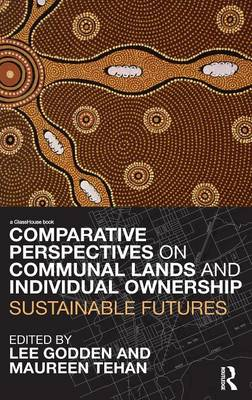Comparative Perspectives on Communal Lands and Individual Ownership book